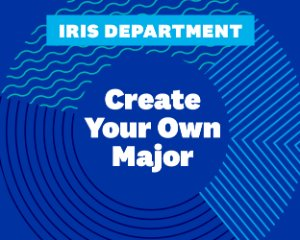 IRIS - Create your own major